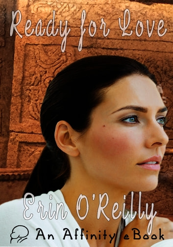Ready for Love ebook by Erin O'Reilly