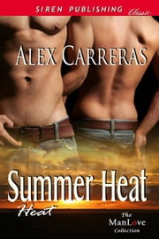 Summer Heat ebook by Alex Carreras