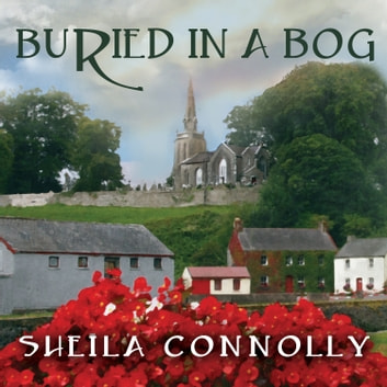 Buried in a Bog luisterboek by Sheila Connolly