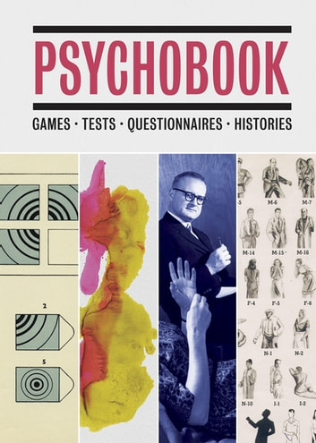 Psychobook - Games, Tests, Questionnaires, Histories ebook by Mel Gooding,Wall Oison