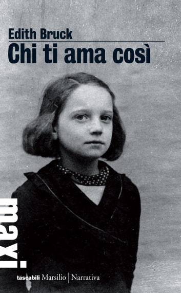 Chi ti ama così ebook by Edith Bruck