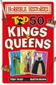 Horrible Histories: Top 50 Kings and Queens ebook by Terry Deary