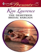 The Demetrios Bridal Bargain ebook by Kim Lawrence