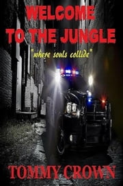Welcome to the Jungle: Where Souls Collide