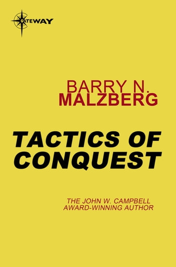 Tactics of Conquest ebook by Barry N. Malzberg
