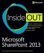 Microsoft SharePoint 2013 Inside Out ebook by Darvish Shadravan,Penelope Coventry,Thomas Resing,Christina Wheeler
