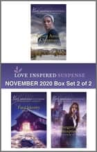 Harlequin Love Inspired Suspense November 2020 - Box Set 2 of 2 ebook by Mary Alford, Jodie Bailey, Evelyn M. Hill