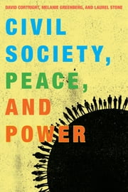 Civil Society, Peace, and Power ebook by