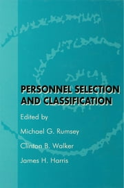 Personnel Selection and Classification ebook by Michael G. Rumsey,Clinton B. Walker,James H. Harris