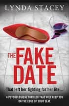 The Fake Date ebook by Lynda Stacey