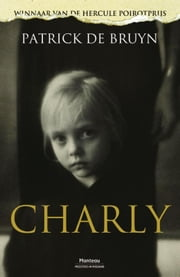 Charly ebook by Patrick De Bruyn