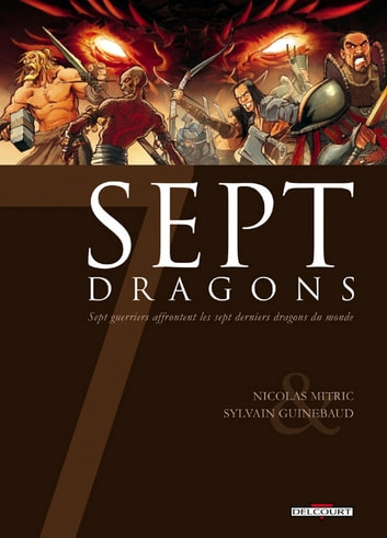 7 Dragons eBook by Nicolas Mitric,Sylvain Guinebaud