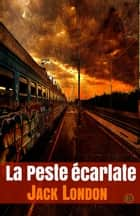 La peste écarlate ebook by Jack London
