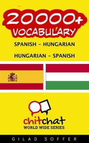20000+ Vocabulary Spanish - Hungarian ebook by Gilad Soffer