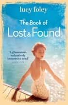 The Book of Lost and Found ebook by Lucy Foley