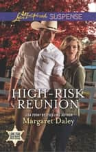 High-Risk Reunion ebook by Margaret Daley