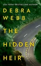 The Hidden Heir ebook by Debra Webb