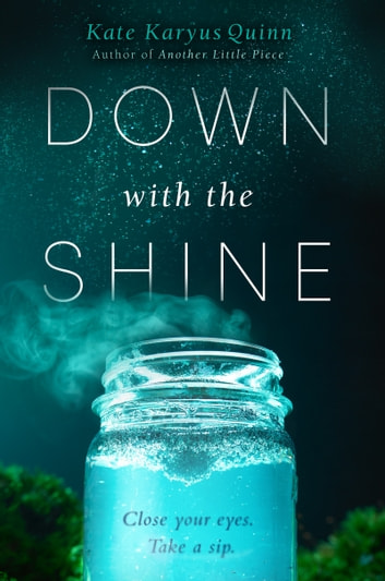 Down with the Shine ebook by Kate Karyus Quinn