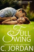 Full Swing ebook by C. Jordan
