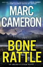 Bone Rattle - A Riveting Novel of Suspense ebook by