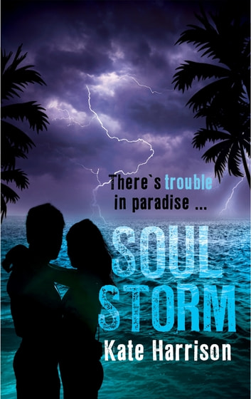 Soul Storm - Book 3 ebook by Kate Harrison