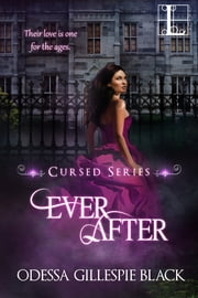 Ever After ebook by Odessa Gillespie Black