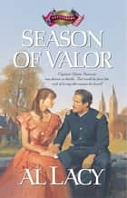 Season of Valor ebook by Al Lacy