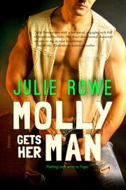 Molly Gets Her Man ebook by Julie Rowe