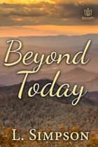 Beyond Today ebook by L Simpson