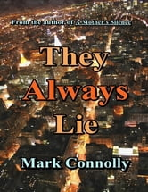 They Always Lie ebook by Mark Connolly
