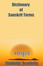 Dictionary of Sanskrit Terms ebook by Students' Academy