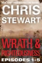 Wrath & Righteousness ebook by Chris Stewart