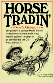 Horse Tradin' ebook by Ben K. Green