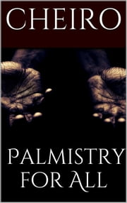 Palmistry for All ebook by Cheiro