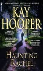 Haunting Rachel ebook by Kay Hooper