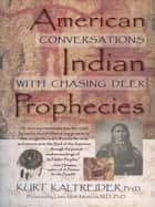 American Indian Prophecies ebook by Kurt Kaltreider