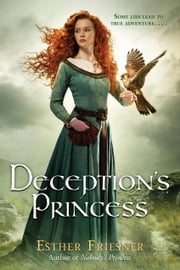Deception's Princess ebook by Esther Friesner