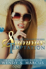 Summer Temptation (Hot in the Hamptons) ebook by Wendy S. Marcus