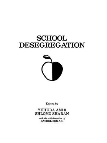 School Desegregation - Cross-cultural Perspectives ebook by