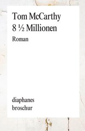 8 1/2 Millionen ebook by Tom McCarthy