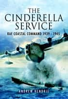 Cinderella Service ebook by Hendrie, Andrew