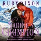 Nadine's Champion audiobook by Ruby Dixon