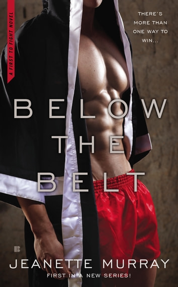 Below the Belt ebook by Jeanette Murray
