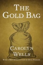 The Gold Bag ebook by Carolyn Wells