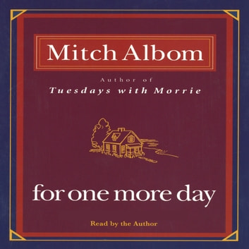 For One More Day livre audio by Mitch Albom