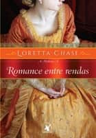 Romance entre rendas ebook by Loretta Chase