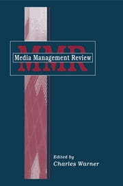 Media Management Review ebook by Charles Warner