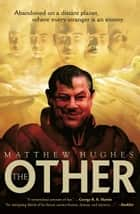 The Other ebook by Matthew Hughes
