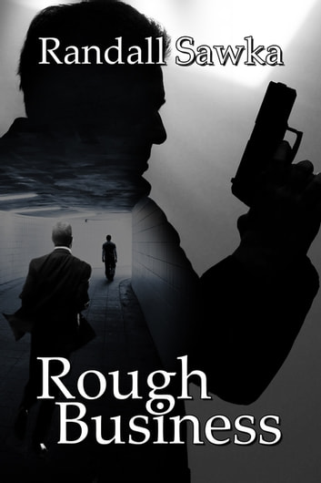 Rough Business ebook by Randall, Sawka