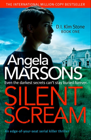 Silent Scream - An edge of your seat serial killer thriller 電子書 by Angela Marsons